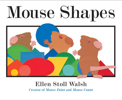 Mouse Shapes - Walsh, Ellen Stoll