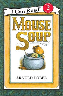 Mouse Soup - Lobel, Arnold