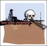 Mouthful of Copper - Jerry Joseph & The Jackmormons