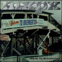 Move to Bremerton - MxPx