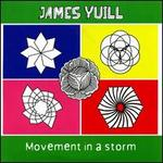 Movement in a Storm - James Yuill