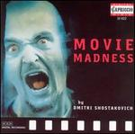 Movie Madness by Dimitri Shostakovich