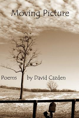 Moving Picture - Cazden, David