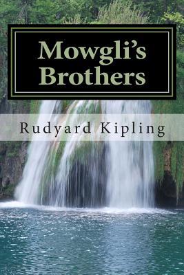 Mowgli's Brothers - Kipling, Rudyard