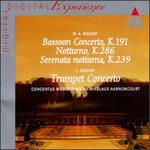 Mozart: Bassoon Concerto K191; Notturno K286; Serenata notturna K239; L. Mozart: Trumpet Concerto
