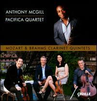 Mozart & Brahms: Clarinet Quintets - Anthony McGill (clarinet); Pacifica Quartet