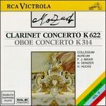 Mozart: Clarinet Concerto in A major; Oboe Concerto in C major