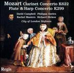 Mozart: Clarinet Concerto K622; Flute & Harp Concerto K299