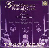 Mozart: Cosi fan tutte [Highlights] - Alda Noni (vocals); Blanche Thebom (vocals); Erich Kunz (vocals); Mario Borriello (vocals); Richard Lewis (vocals);...