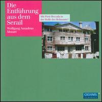 Mozart: Die Entführung aus dem Serail - Donna Ellen (soprano); Franz Kalchmair (bass); Ingrid Habermann (soprano); Oliver Ringelhahn (tenor); Piotr Beczala (tenor);...