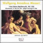 Mozart: Eine kleine Nachtmusik; Divertimenti K. 136 - 138; Adagio and fugue K 546