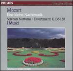 Mozart: Eine kleine Nachtmusik; Serenata notturna; Divertimenti, K. 136-138