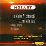 Mozart: Eine kleine Nachtmusik; Serenata notturna; Divertimentos