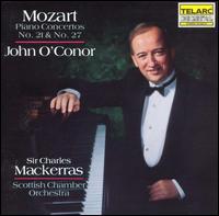 Mozart: Piano Concertos Nos. 21 & 27 - John O'Conor (piano); Scottish Chamber Orchestra; Charles Mackerras (conductor)