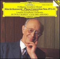 Mozart: Piano Concertos Nos. 27 Et 8 - Rudolf Serkin (piano); London Symphony Orchestra; Claudio Abbado (conductor)