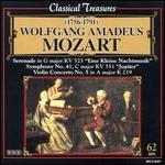 "Mozart: Serenade KV 525 ""Eine kleine Nachtmusik""; Symphony No. 41 KV 551 ""Jupiter""; Violin Concerto No. 5, K 219"
