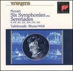Mozart: Six Symphonies after Serenades