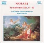 Mozart: Symphonies Nos. 6-10