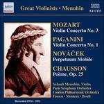 Mozart: Violin Concerto No. 3; Paganini: Violin Concerto No. 1; Novácek: Perpetuum Mobile; Chausson: Poème