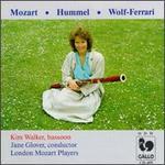 Mozart, Wolf-Ferrari, Hummel: Bassoon Concertos - Kim Walker (candenza); Kim Walker (bassoon); London Mozart Players; Jane Glover (conductor)