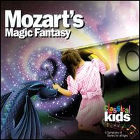 Mozart's Magic Fantasy: A Journey through the Magic Flute - Classical Kids