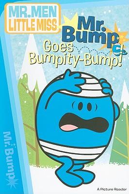 Mr. Bump Goes Bumpity-Bump! - Price Stern Sloan Publishing (Creator)