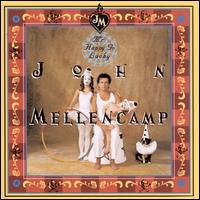 Mr. Happy Go Lucky - John Mellencamp