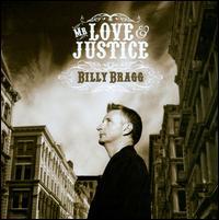 Mr. Love & Justice - Billy Bragg