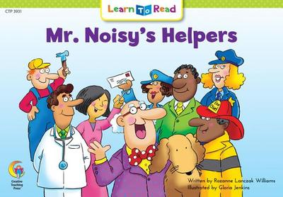 Mr. Noisy's Helpers - Williams, Rozanne Lanczak