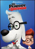 Mr. Peabody and Sherman - Rob Minkoff