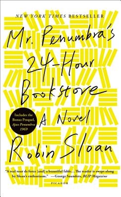 Mr. Penumbra's 24-Hour Bookstore - Sloan, Robin