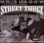 Mr. Shadow Presents Street Thugz