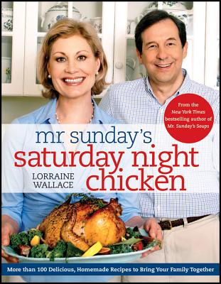 Mr. Sunday's Saturday Night Chicken - Wallace, Lorraine