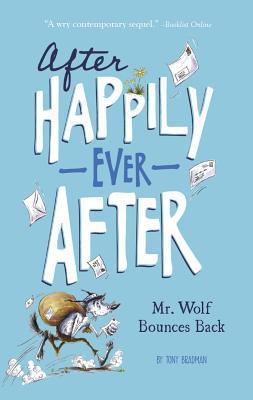 Mr. Wolf Bounces Back - Bradman, Tony, and Jones, Christianne C (Editor), and Wacholz, Hilary (Designer)