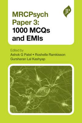 MRCPsych Papers 1 and 2: 600 EMIs - Patel, Ashok G. (Editor), and Ramkisson, Roshelle (Editor), and Kashyap, Gurshan Lal (Editor)