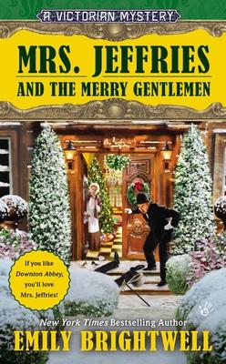 Mrs. Jeffries and the Merry Gentlemen - Brightwell, Emily