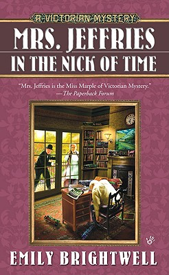 Mrs. Jeffries in the Nick of Time - Brightwell, Emily