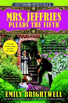 Mrs. Jeffries Pleads the Fifth - Brightwell, Emily