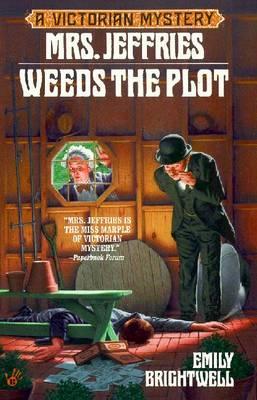 Mrs. Jeffries Weeds the Plot - Brightwell, Emily