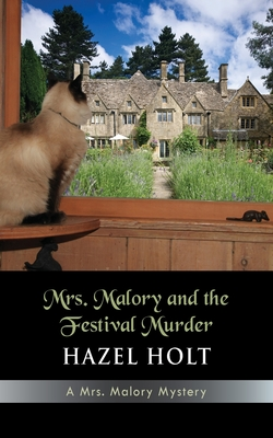 Mrs. Malory and the Festival Murder - Holt, Hazel