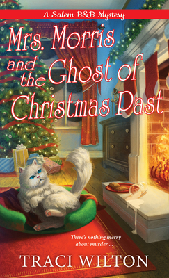 Mrs. Morris and the Ghost of Christmas Past - Wilton, Traci
