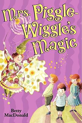 Mrs. Piggle-Wiggle's Magic -