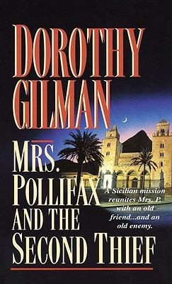 Mrs. Pollifax and the Second Thief - Gilman, Dorothy