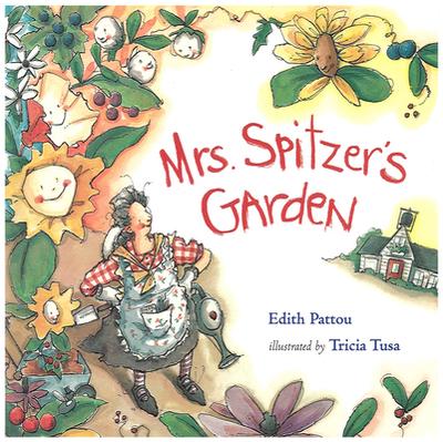 Mrs. Spitzer's Garden - Pattou, Edith