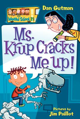Ms. Krup Cracks Me Up! - Gutman, Dan