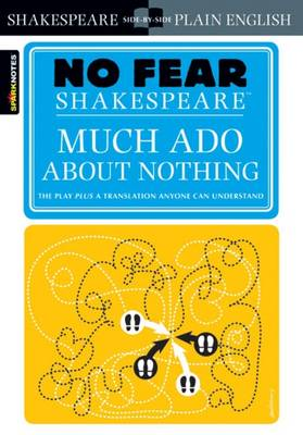 Much ADO about Nothing (No Fear Shakespeare) - Sparknotes