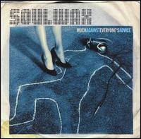 Much Against Everyone's Advice - Soulwax
