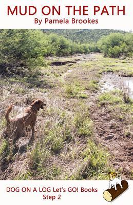 Mud on the Path - Brookes, Pamela
