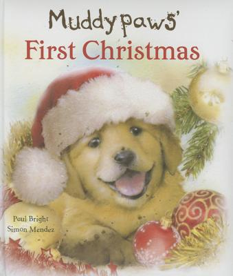 Muddypaws' First Christmas - Parragon