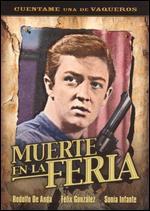 Muerte En La Feria - Arturo Martinez Sr.